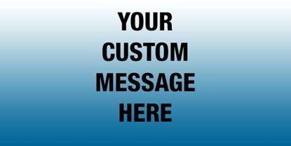 Custom 4'x8' vinyl banners