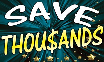 Picture of Save Thousands vinyl banner